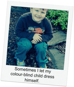 Sometimes I let my colour-blind child dress himself.