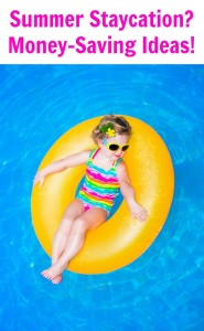 Summer Staycation? Money-Saving Ideas!