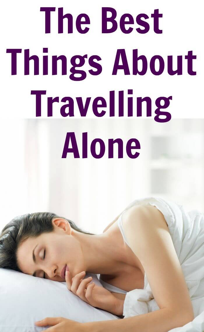 TOTS Family, Parenting, Kids, Food, Crafts, DIY and Travel The-Best-Things-About-Travelling-Alone- The Best Things About Travelling Alone Parenting TOTS Family Travel  travelling without kids travelling mom travel alone travel no kids