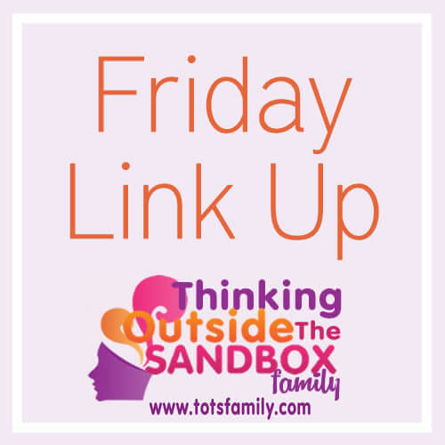 TOTS Family, Parenting, Kids, Food, Crafts, DIY and Travel Friday-Link-Up What Caught My Eye Parenting  toddler tip friday link up diy children