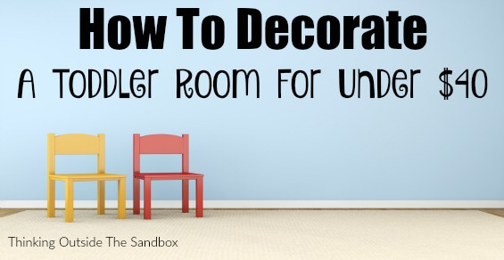 TOTS Family, Parenting, Kids, Food, Crafts, DIY and Travel How-To-Decorate-A-Toddler-Room-For-Under-40 How To Decorate A Toddler Room For Under $40 Home Kids TOTS Family Uncategorized  toddler diy decorate