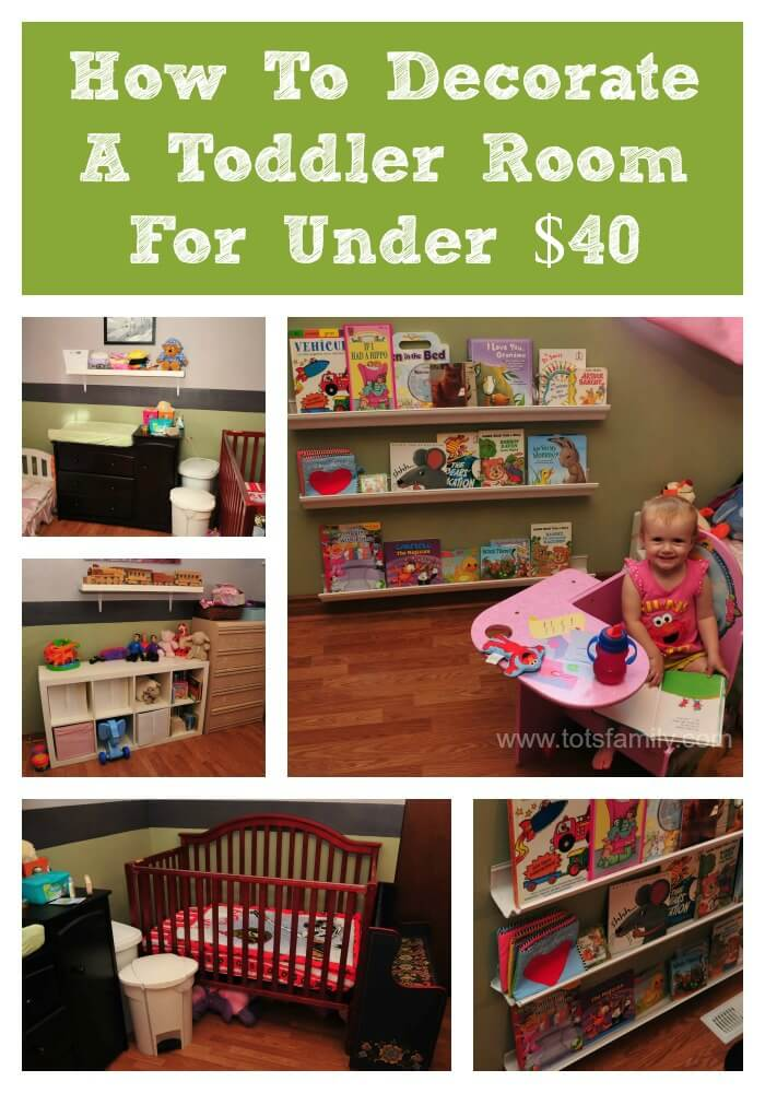 How To Decorate A Toddlers Room For Under $40