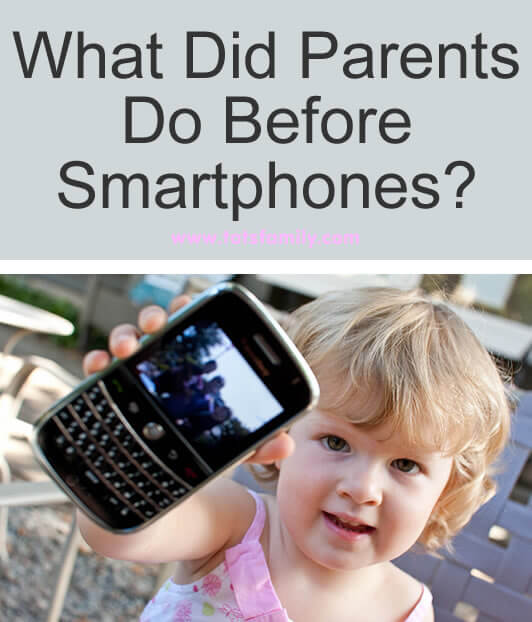 What Did Parents Do Before Smartphones?