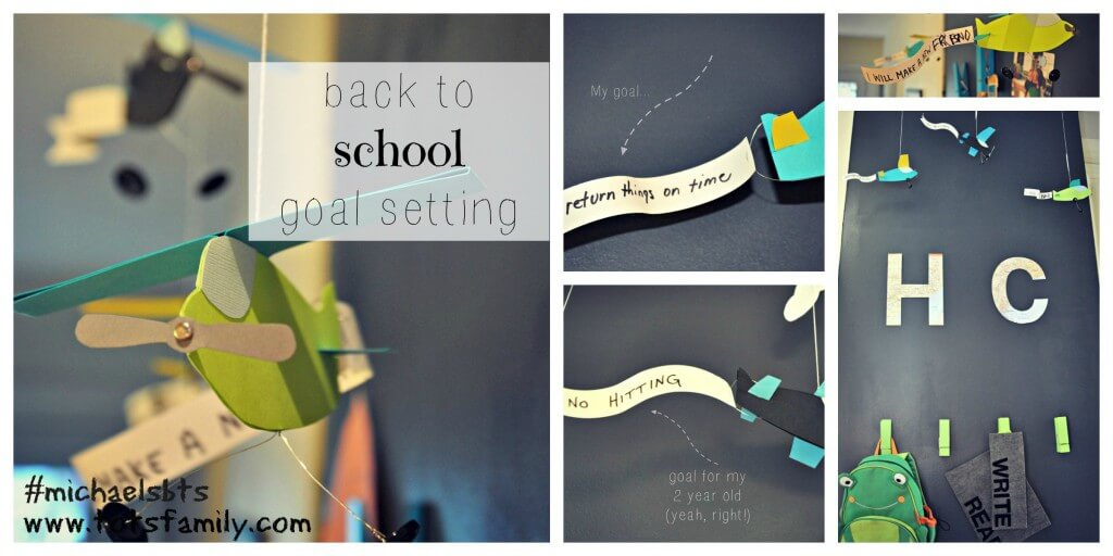 TOTS Family, Parenting, Kids, Food, Crafts, DIY and Travel Back-To-School-Goal-Setting-Board-michaelsbts Back to School Launchpad - Goal Setting Home Style  launch pad back to school