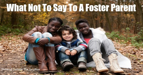 Don't miss our tips for what not to say to a foster parent. Since we have experience in this area, we know how important it is for friends to show support to foster parents.