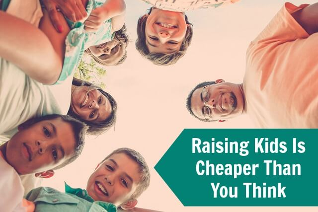 Raising Kids Is Cheaper Than You Think