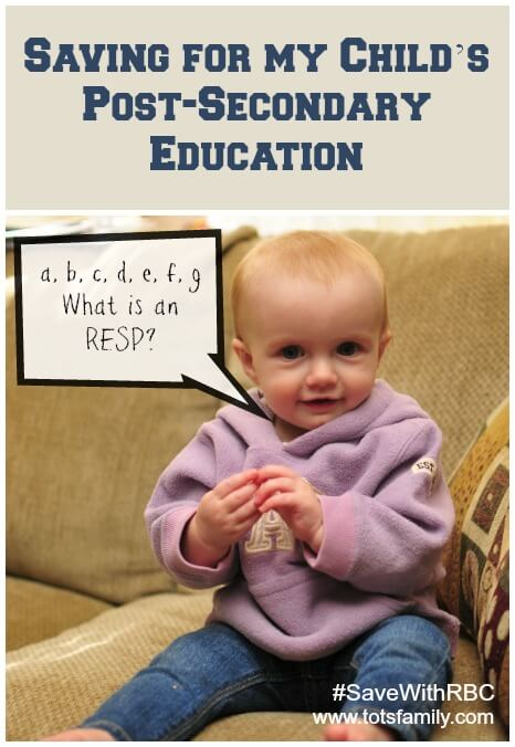 Saving For My Child's Post-Secondary Education. What is a RESP? #SaveWithRBC