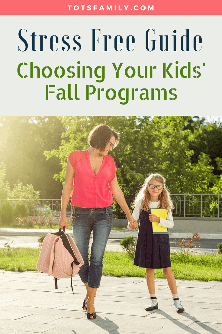 Here is our Stress Free Guide Choosing Your Kids Fall Programs. School is now in full force and that can bring on a whole new list of things to do as a family.