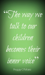 TOTS Family, Parenting, Kids, Food, Crafts, DIY and Travel The-way-we-talk-to-our-children-becomes-their-inner-voice-179x300 You Control Your Child's Inner Voice Parenting  special needs raising a child parenting parent inner voice children autism austism support