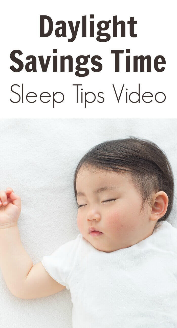 TOTS Family, Parenting, Kids, Food, Crafts, DIY and Travel Daylight-Savings-Time-Sleep-Tips-Video Daylight Savings Time Sleep Tips - Video Help Kids Parenting TOTS Family Uncategorized  toddler tips sleep newborn daylight savings child baby