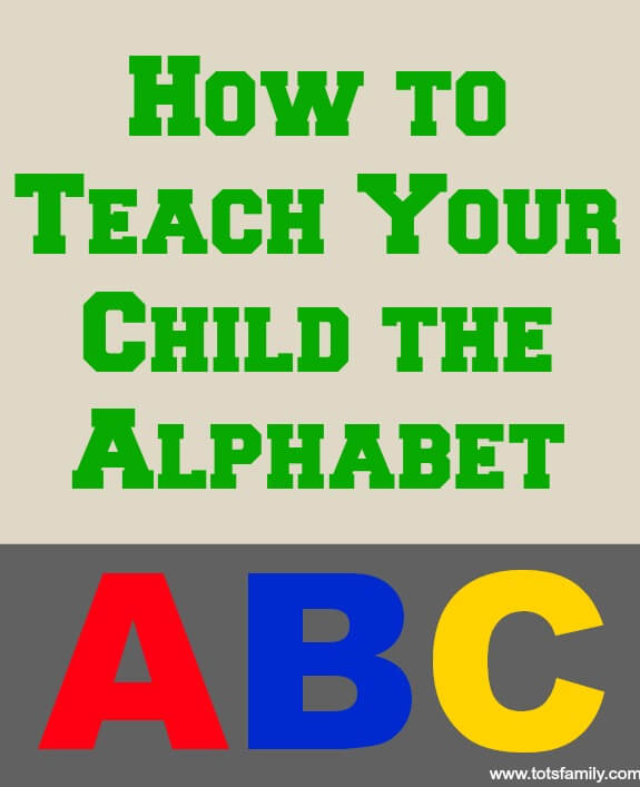 How to Teach Your Child the Alphabet