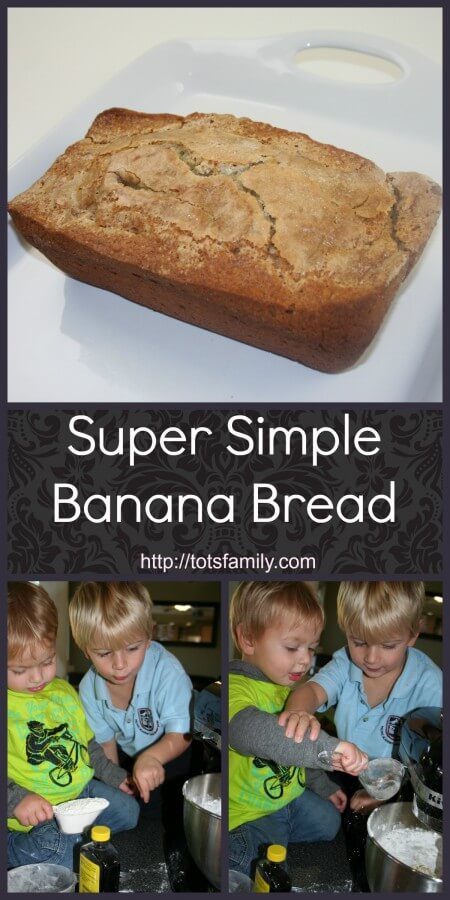 TOTS Family, Parenting, Kids, Food, Crafts, DIY and Travel Banana-Bread Super Simple Banana Bread Breads/Soups/Salads Food  stoneware recipe pampered chef kitchenaid family recipe cooking with kids cook banana bread banana