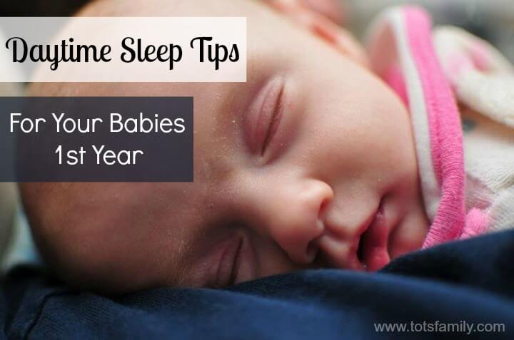 Daytime Sleep Tips For Your Babies First Year