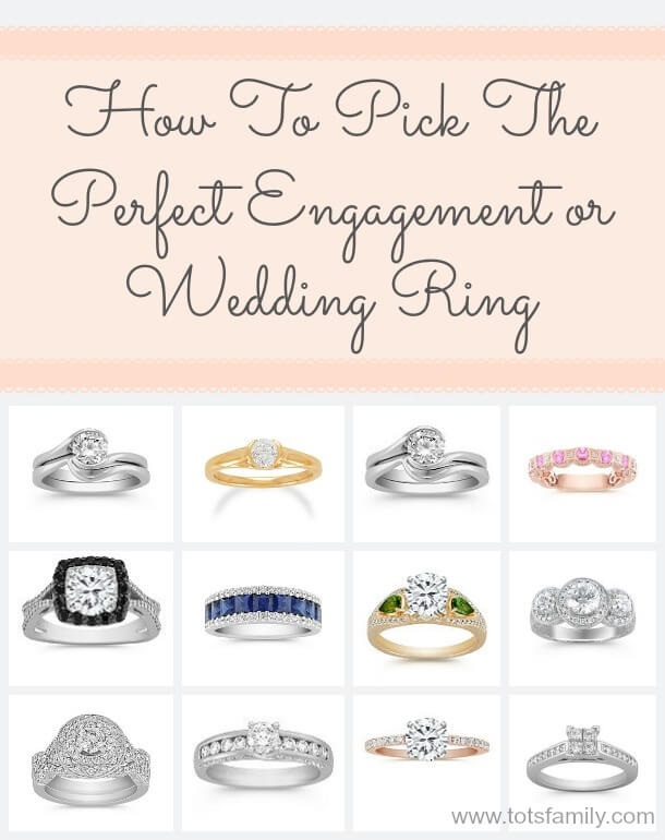 How To Pick The Perfect Engagement or Wedding Ring