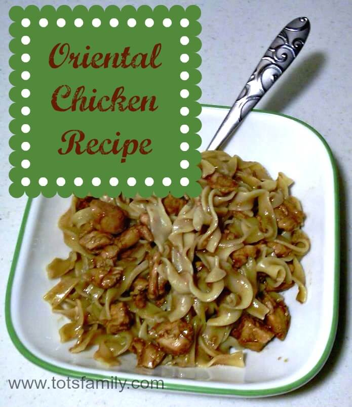 TOTS Family, Parenting, Kids, Food, Crafts, DIY and Travel Oriental-Chicken-Recipe Oriental Chicken Recipe Food  recipe quick dinner oriental meals family cooking chicken