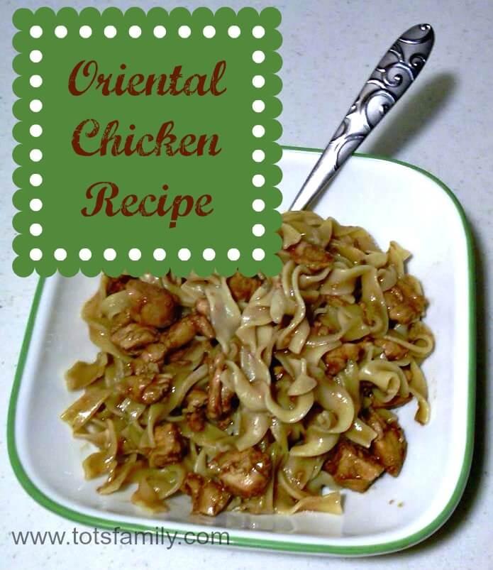 TOTS Family, Parenting, Kids, Food, Crafts, DIY and Travel Oriental-Chicken-Recipe Oriental Chicken Recipe Food  recipe quick dinner oriental meals family cooking chicken