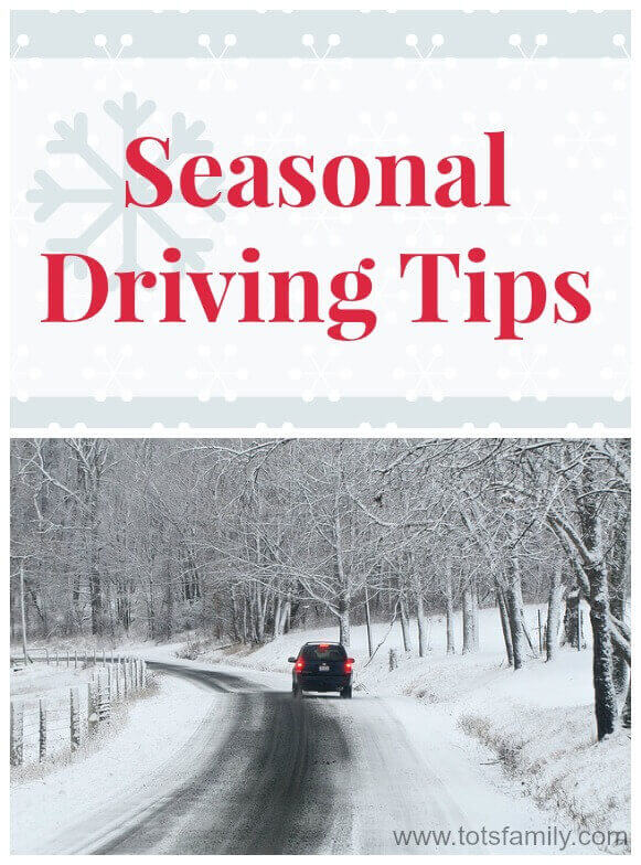 TOTS Family, Parenting, Kids, Food, Crafts, DIY and Travel Seasonal-Driving-Tips Seasonal Driving Tips TOTS Family Travel