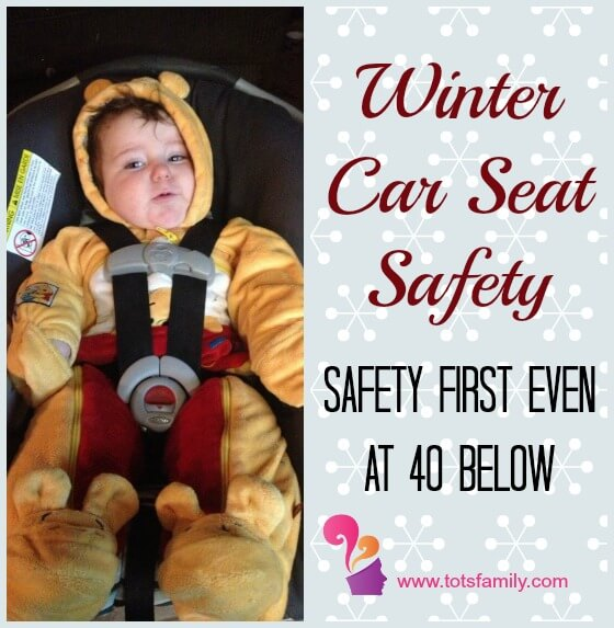 TOTS Family, Parenting, Kids, Food, Crafts, DIY and Travel Winter-Car-Seat-Safety Winter Car Seat Safety Kids Parenting TOTS Family Uncategorized  winter toddler safety car seat baby
