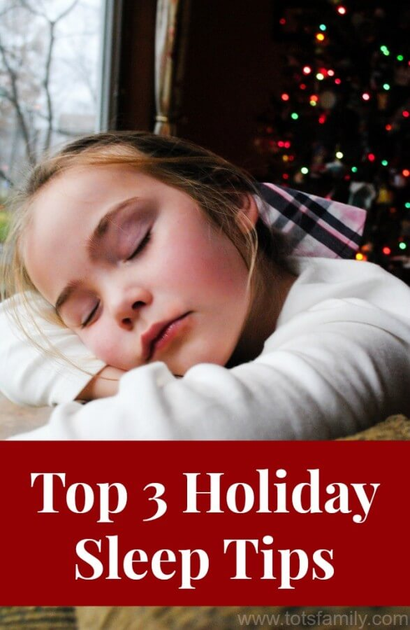Top 3 Holiday Sleep Tips