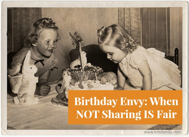Birthday Envy: When NOT Sharing IS Fair
