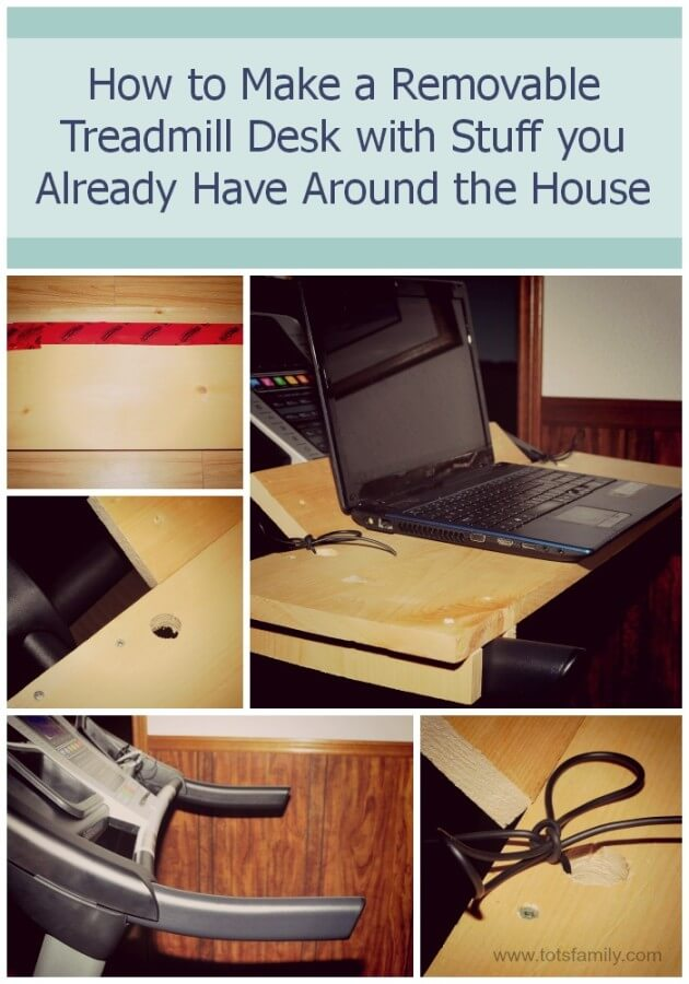 TOTS Family, Parenting, Kids, Food, Crafts, DIY and Travel How-to-Make-a-Removable-Treadmill-Desk-with-Stuff-you-Already-Have-Around-the-House How to Make a Removable Treadmill Desk with Stuff you Already Have Around the House Home  work at home treadmill repurpose recycle diy desk