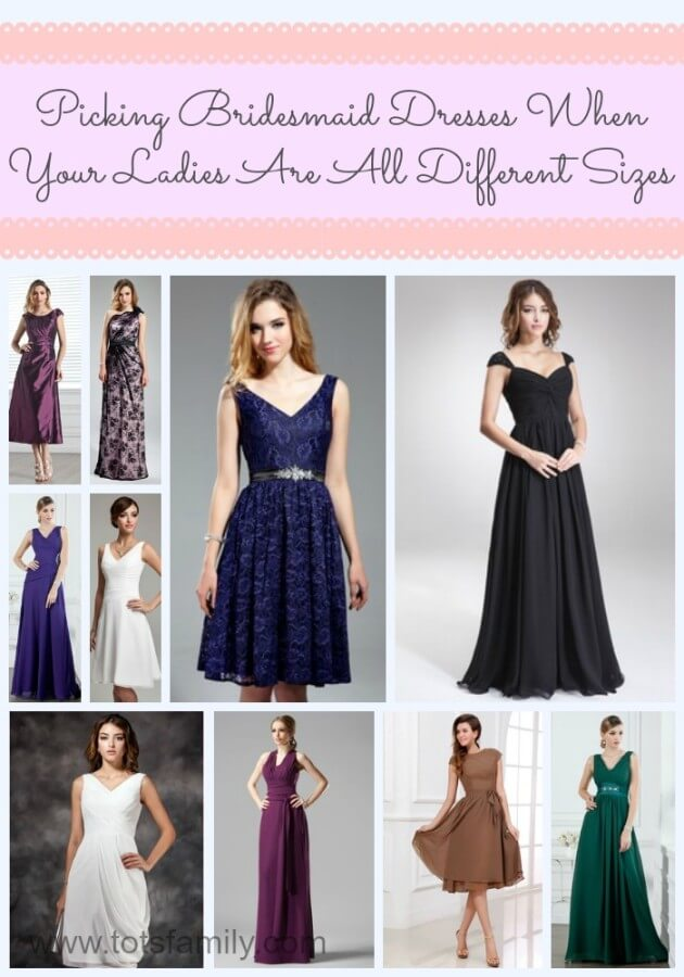 Picking Bridesmaid Dresses When Your Ladies Are All Different Sizes