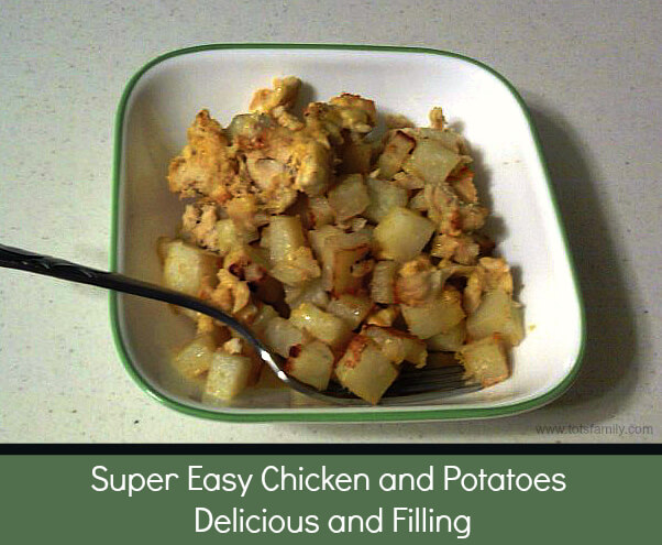TOTS Family, Parenting, Kids, Food, Crafts, DIY and Travel Super-Easy-Chicken-and-Potatoes-Delicious-and-Filling Super Easy Chicken and Potatoes. Delicious and Filling. Food Main Dish  recipe potatoe meal family easy corn cook chicken