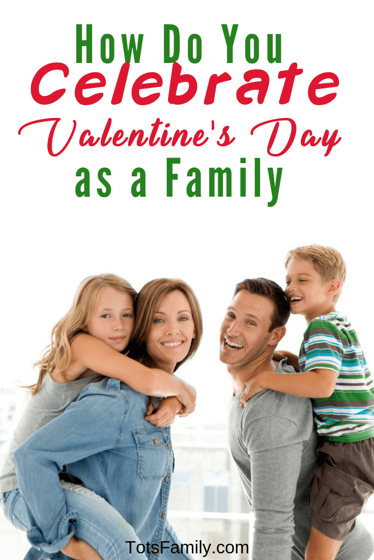 We use Valentine's Day to as a reminder to show everyone that you care about them. How Do You Celebrate Valentine's Day as a Family?