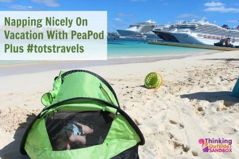 Napping Nicely On Vacation With PeaPod Plus #totstravels