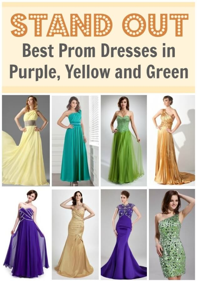 Stand Out - Best Prom Dresses in Purple, Yellow and Green.
