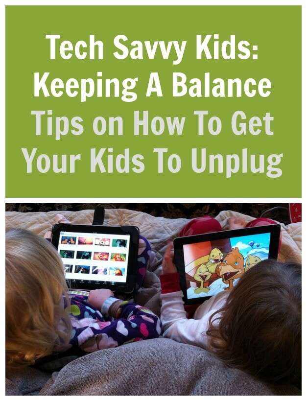 TOTS Family, Parenting, Kids, Food, Crafts, DIY and Travel Tech-Savvy-Kids-Keeping-A-Balance-Tips-on-How-To-Get-Your-Kids-To-Unplug Tips on How to Get Your Tech Savvy Kids to Unplug Homeschooling Kids Learning Parenting TOTS Family  unplug technology tech mom kids apps kids and technology how to children apps