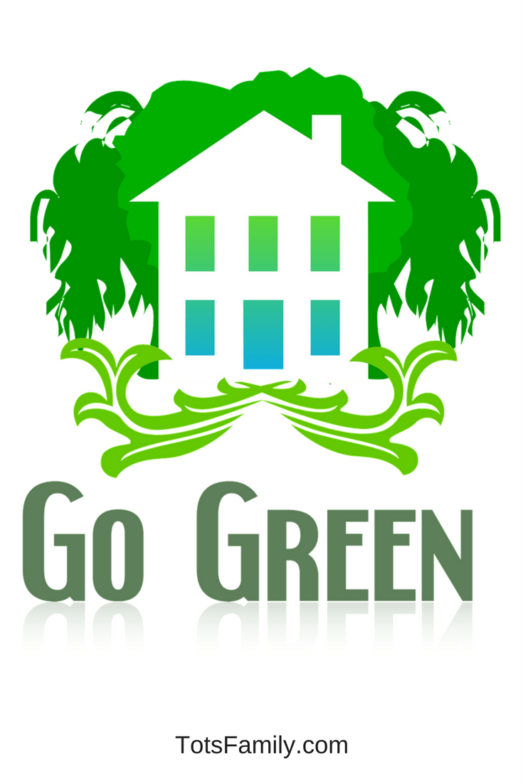 TOTS Family, Parenting, Kids, Food, Crafts, DIY and Travel Go-Green Want to Go Green? Tips to get You Started Home Kids Learning TOTS Family  save the planet go green family environment eco friendly earth day earth