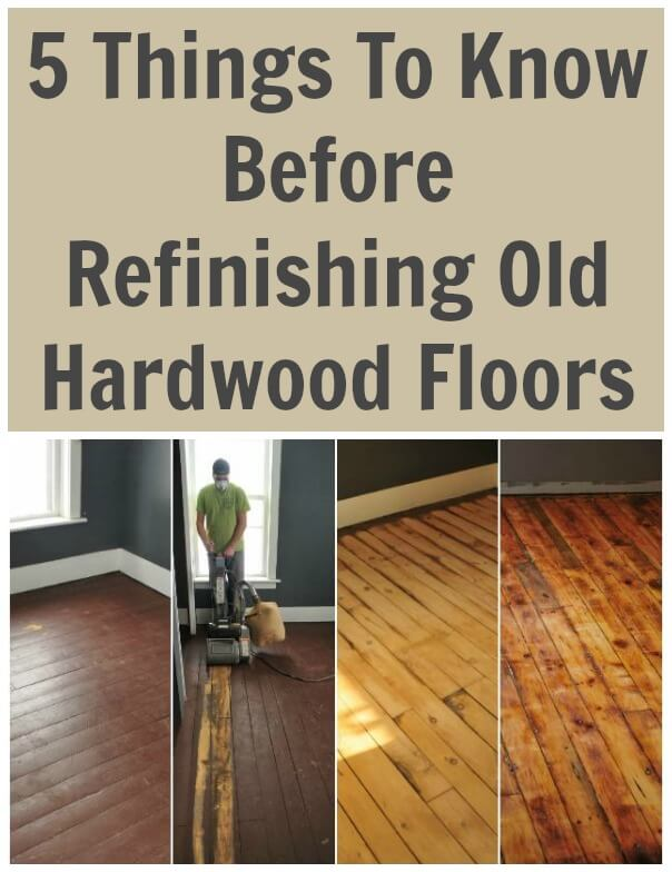 5 Things To Know Before Refinishing Old Hardwood Floors One of the earliest DIY renovations we tackled at the #totsreno Farmhouse was refinishing the original hardwood floors.