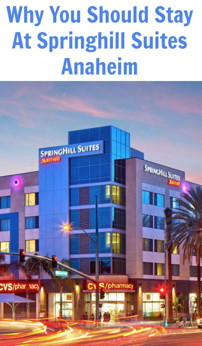 Why You Should Stay At Springhill Suites Anaheim