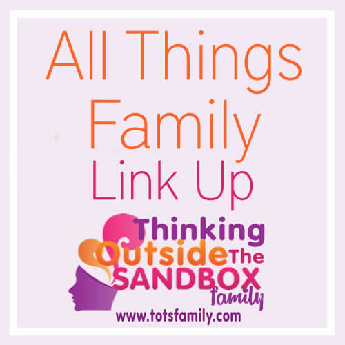 All Things Family Blogging Link Up