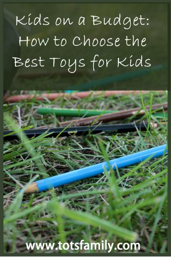 How to Choose the Best Toys for Kids