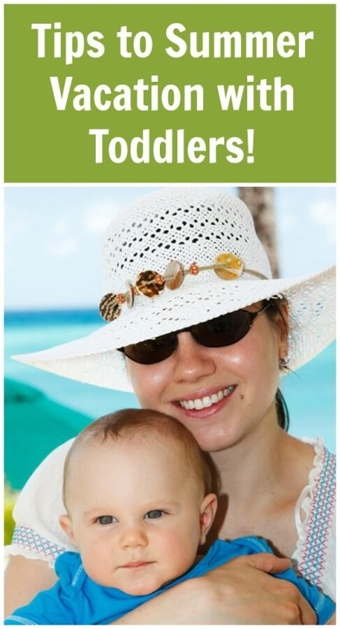 Tips to Summer Vacation with Toddlers!