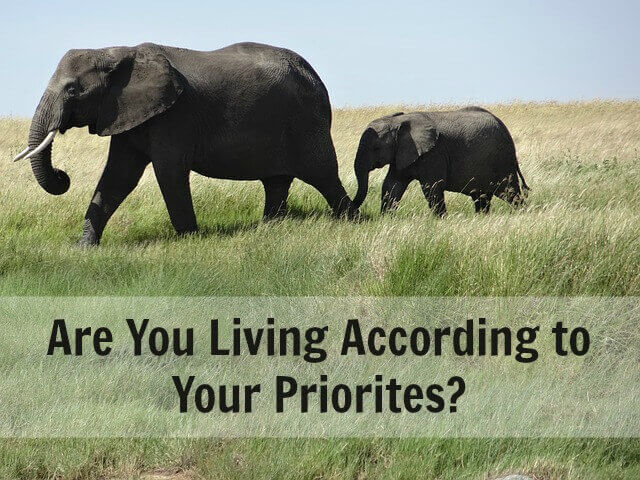 Are You Living According to Your Priorites?