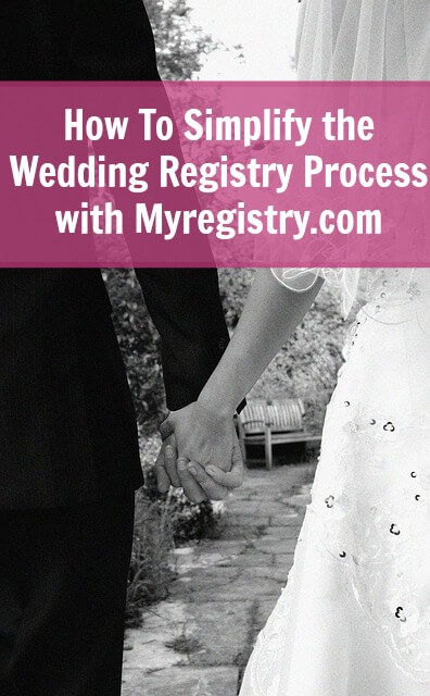 How To Simplify the Wedding Registry Process with Myregistry.com