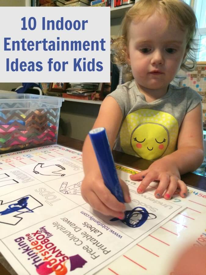 10 Indoor Entertainment Ideas for Kids