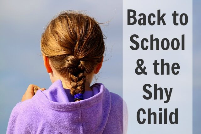Back to School and the Shy Child