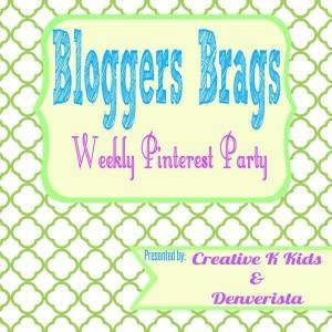 Link up to the Bloggers Brags Pinterest Party to get your posts pinned!