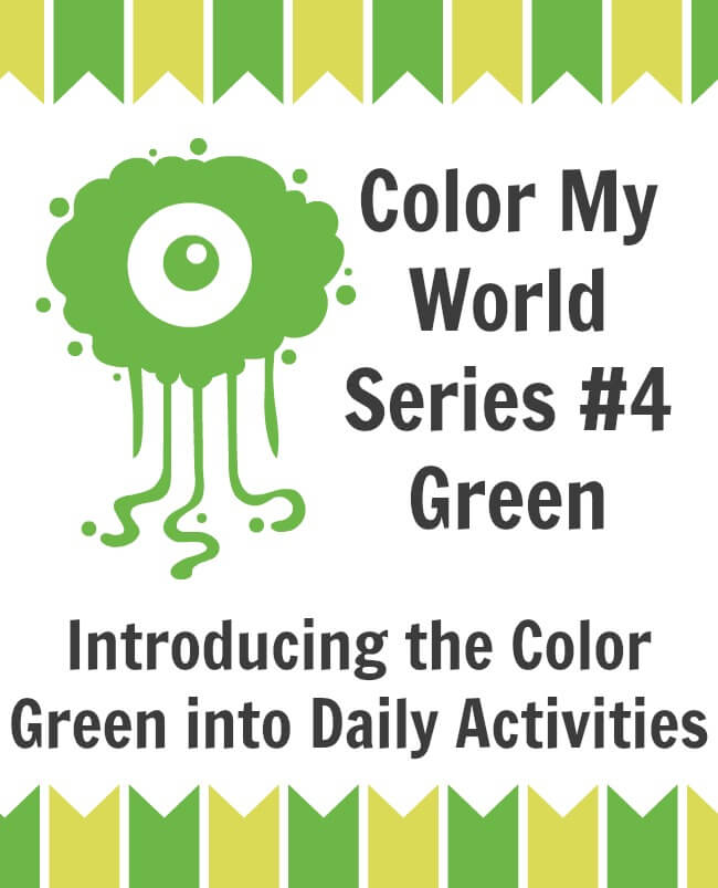 Introducing the Color Green into Daily Activities