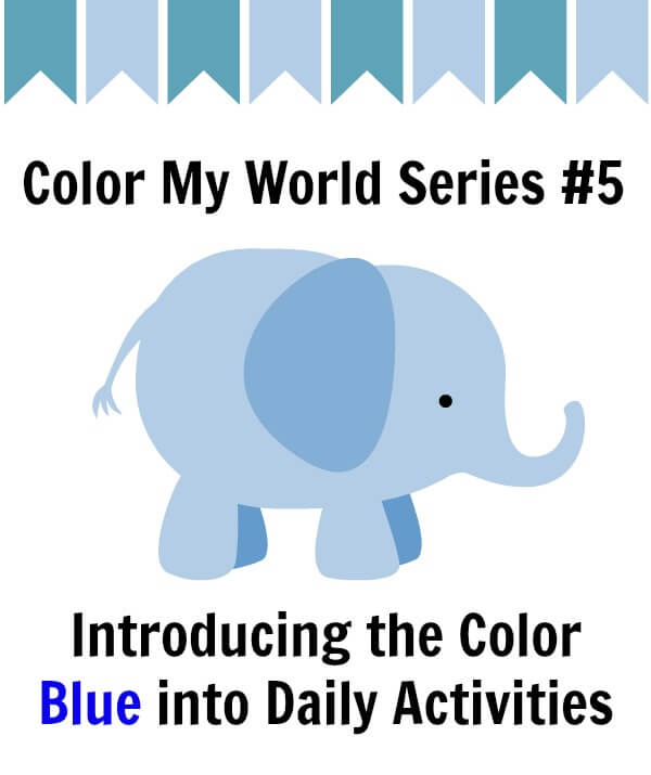 Introducing the Color Blue into Daily Activities