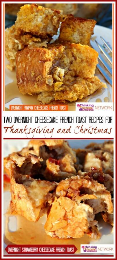TOTS Family, Parenting, Kids, Food, Crafts, DIY and Travel two-french-toast-recipes Overnight Pumpkin or Strawberry Cheesecake French Toast Breakfast Food Holiday Treats Miscellaneous Recipes TOTS Family Uncategorized  thanksgiving strawberry recipe pumpkin overnight french toast christmas cheesecake