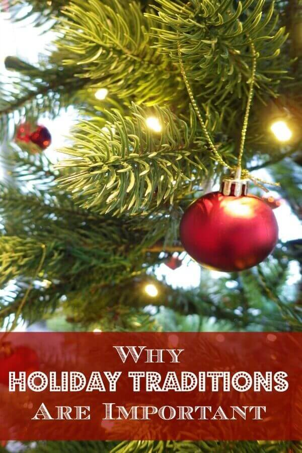 why holiday traditions are important