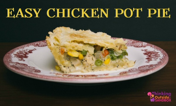 "hicken pot pie is a family favorite in our home and we have ""coined"" the phrase Easy as Chicken Pot Pie."