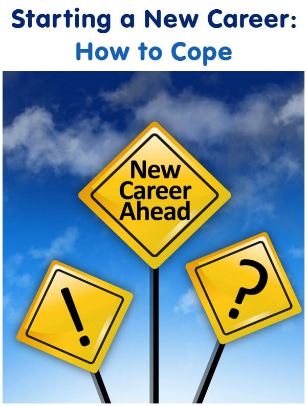 Starting a New Career: How to Cope
