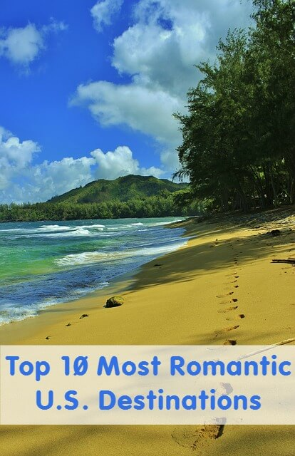 Top 10 Most Romantic U.S. Destinations