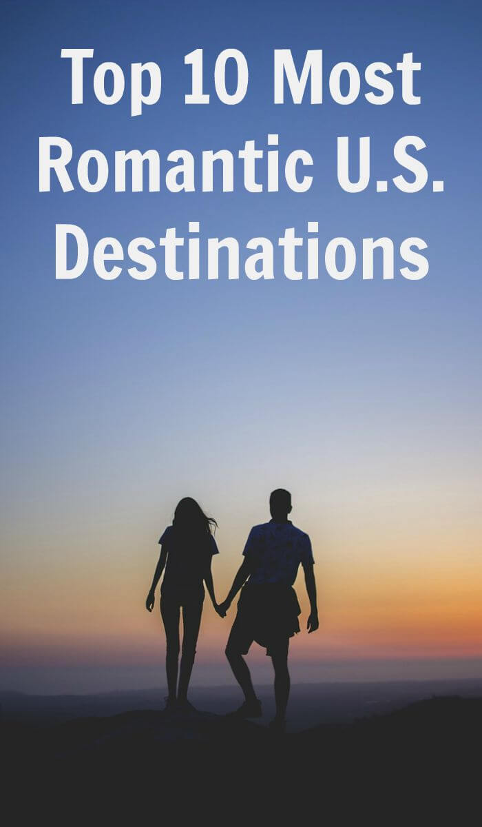 TOTS Family, Parenting, Kids, Food, Crafts, DIY and Travel Top-10-Most-Romantic-U.S.-Destinations1 Top 10 Most Romantic U.S. Destinations TOTS Family Travel  USA travel romantic getaway romantic partner destinations california